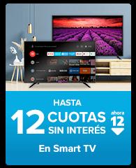 hasta 12 cuotas sin interés en smart tv